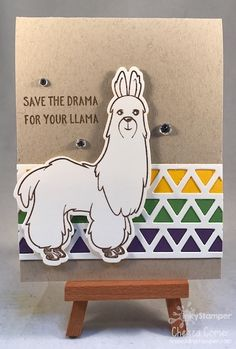 No Prob-Lllama stamp from FSJ ... I love him and LOVE LOVE LOVE all of the sayings!