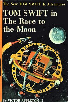 Tom Swift and the Race to the Moon, 1958.