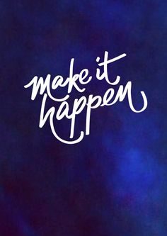 Make It Happen - free printable poster via We Are Scout