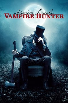 click image to watch Abraham Lincoln_Vampire Hunter (2012)