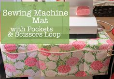 Learn how to create a sewing machine mat with pockets and scissors loop - and get more info on the gorgeous Sew Box Subscriptions sample box I used to make this project. diy sewing Tutorial: Sewing Machine Mat with Pockets Sewing Hacks, Sewing Crafts, Sewing Projects, Sewing Tips, Sewing Ideas, Sewing Basics, Diy Crafts, Quilting Tutorials, Sewing Tutorials