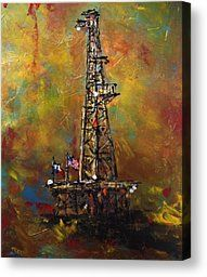 Oil Rig Paintings | Oil Rig Painting Canvas Prints - Colors of Oil Canvas Print by Debbi ...