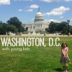 Heading to DC with Toddlers? Here's our best tips and recommendations for taking the littlest of kids to explore our nation's capitol, Washington, D.C.