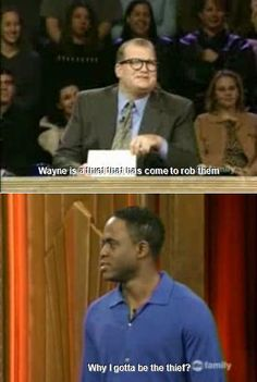 Whose Line is It Anyway? I love this show! When I was going through cancer this helped me to laugh