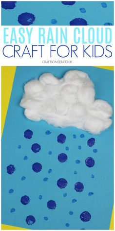 Easy Rain Craft for Kids. Easy Rain Craft for Kids - Crafts on Sea We love sharing easy weather crafts and this simple rain craft for kids is perfect for younger children - team it with our other ideas for more activities your kids will love.