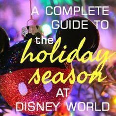 All about the holiday season at Disney World - including tips and videos