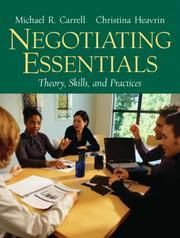 Carrell, Michael R. ; Heavrin, Christina: Negotiating essentials : theory, skills, and practices