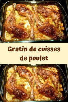 Gratin of chicken thighs Diner Recipes, Cake Factory, Moussaka, Batch Cooking, Coleslaw, Chicken Thighs, Bon Appetit, Casserole, Pork