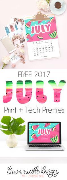 July 2017 Calendar + Tech Pretties