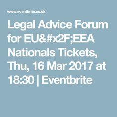 Legal Advice Forum for EU/EEA Nationals  Tickets, Thu, 16 Mar 2017 at 18:30   Eventbrite