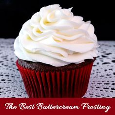 This is THE Best Buttercream Frosting recipe and the only one we use. It is easy to make and anything you put it on will taste better. We promise!!