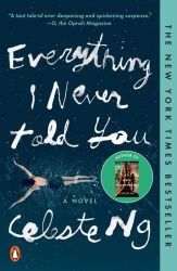 """Read """"Everything I Never Told You A Novel"""" by Celeste Ng available from Rakuten Kobo. **The acclaimed debut novel by the author of Little Fires Everywhere. """"A taut tale of ever deepening and quickening susp. New York Times, New Times, Good Books, Books To Read, My Books, Best Mystery Novels, Mystery Books, Software, Believe"""