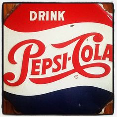 Vintage metal Pepsi-Cola advertising sign | 09.26.12| Photo by Jeff Fisher