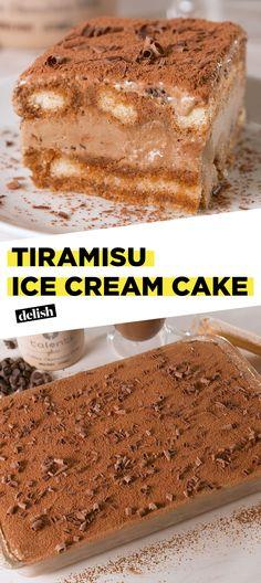 Tiramisu Ice Cream Cake Is Your New Favorite DessertDelish
