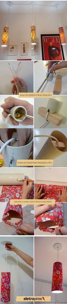 Coloque a mão na massa decorando com  pendentes feitos de PVC e sobras de tecido, reaproveitando objetos para criar luminárias inusitadas.  Fonte da ideia: Blog ELO7