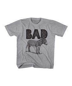 Love this Heather Gray 'Bad' Donkey Tee - Toddler & Boys on #zulily! #zulilyfinds