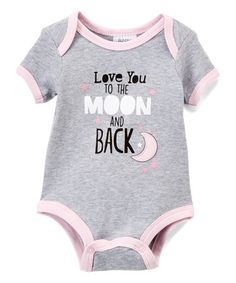 a28c2b10def2 This Gray  Love You to the Moon and Back  Bodysuit - Infant is perfect