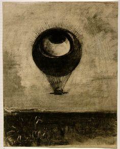 Odilon Redon: The eye like a strange balloon moves toward infinity.