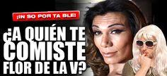 ¿A QUIÉN TE COMISTE FLOR DE LA V?http://elsensacional.infonews.com/nota/11580-a-quien-te-comiste-flor-de-la-v/