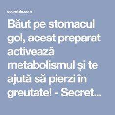 Băut pe stomacul gol, acest preparat activează metabolismul și te ajută să pierzi în greutate! - Secretele.com Natural Remedies For Heartburn, Natural Home Remedies, Herbal Remedies, Yeast Overgrowth, Oil For Headache, Care Plans, Metabolism, Good To Know, Herbalism