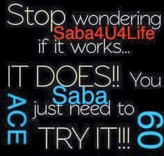 Stop wondering.....IT DOES!!! You are worth it! Love yourself enough to live a healthy lifestyle! How can you not with a 30 day money back guarantee!! --->> sabaforlife.com/acebybrittanyg