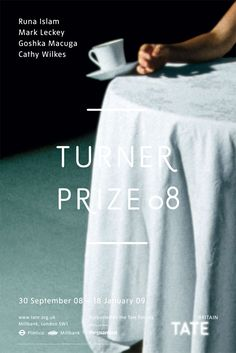 The Turner Prize 2008 shortlisted artists were Runa Islam, Mark Leckey, Goshka Macuga and Cathy Wilkes. The prize was awarded to Mark Leckey Cathy Wilkes, Turner Prize, Tate Britain, Promotional Design, Exhibition Poster, Art Market, Islam, Postcards, Branding