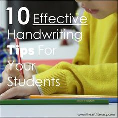 10 Effective Handwriting Tips For Your Students