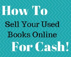 Learn 35 Places To Get Paid Cash For Your Old Used Books and Textbooks. Plus a few Tricks To Make Sure You Receive The Most Money Possible!