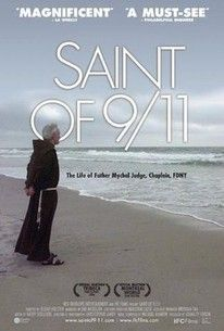 The Saint of 9/11 - A tribute to the 15th Anniversary of 9/11 and the story of Fire Department Chaplin Mychal Judge, Sunday Sept 25, 2016 at 6 PM