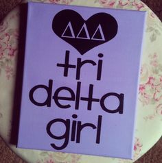 #Sorority #Craft #Greek #Gifts #DIY #TriDelta