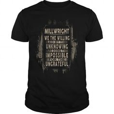 MILLWRIGHT WE THE WILLING