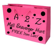 A to Z Mall Scavenger Hunt List - Have teams search for items from the letters of the alphabet.  We've included a list of ideas for each letter.  FREE to print out!