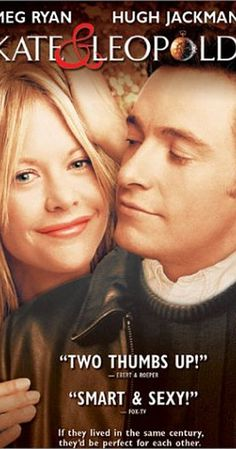 Kate & Leopold (2001) SoundTracks on IMDb: Memorable quotes and exchanges from movies, TV series and more...