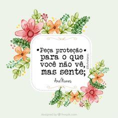 """bynina: """" #regram da minha querida amiga @by_ananunes #frases #proteção #sentimentos #energia #ananunes """""""