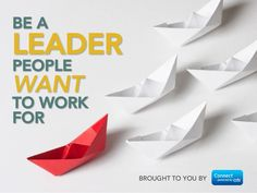 Be a Leader People Want to Work For by Connect: Professional Women's Network via slideshare. Worth the time !
