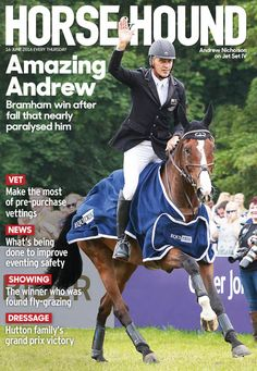 The latest issue of Horse and Hound it out now! Don't miss our Bramham report, interview with John Bowen plus lots more. Find out at http://www.horseandhound.co.uk/publication/horse-and-hound-magazine