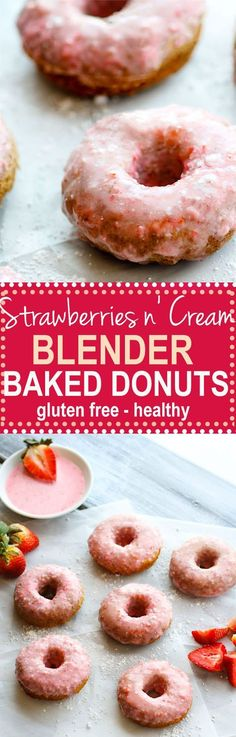 Sep 2018 - Healthy Gluten Free Strawberries n' Cream BLENDER Baked Donuts. Healthy Donuts do exist! These gluten free and protein packed baked donuts are super easy to make and great for kids, a sweet breakfast, or even Gluten Free Donuts, Gluten Free Sweets, Gluten Free Baking, Gluten Free Recipes, Vegan Recipes, Breakfast Desayunos, Breakfast Recipes, Dessert Recipes, Breakfast Casserole
