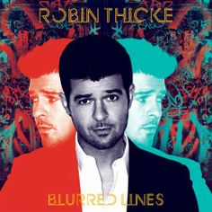 Blurred Lines lyrics - Robin Thicke (feat. & Pharrell Williams) Take It Easy On Me lyrics - Robin Thicke Ooo La La lyrics . Pharrell Williams, Robin Thicke Songs, Michael Jackson, Blurred Lines Robin Thicke, Evolution, Bae, Workout Songs, Workouts, Workout Fun
