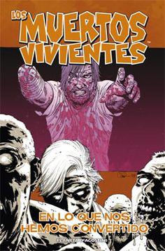 Planetacomic: Cómics - Los muertos vivientes Nº 10: En lo que nos hemos convertido