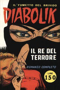 Prima copertina di Diabolik.  1 novembre 1962