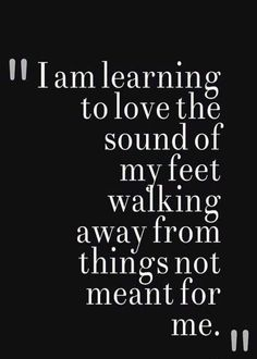 Inspirational Quotes : 104 Positive Life Quotes Inspirational Words That Will Make You Live To By Now Quotes, Life Quotes Love, Great Quotes, Quotes To Live By, Motivational Quotes, Quotes Inspirational, Walk Away Quotes, Change Your Life Quotes, Amazing Quotes