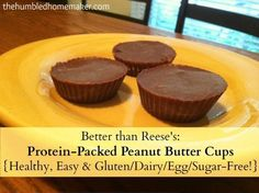 Better Than Reese's Protein Packed Peanut Butter Cups recipe.  Ive recently discovered the homemade version of those scrumptious little peanut butter cups is ten times better. Healthy, Easy & Gluten Free, Dairy free, Egg free, Sugar Free! The only proble