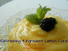 Refreshing 4 Ingredient Lemon Curd