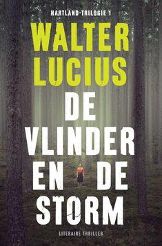 Recensie: De vlinder en de storm, Walter Lucius | Tips voor mooie boeken om te lezen #nederlandse #boeken #spannende #thriller #lezen #recensies