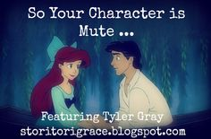 Wanderer's Pen: So Your Character is Mute ... Featuring Tyne @ Confessions Of An Effeminate Mute Guy