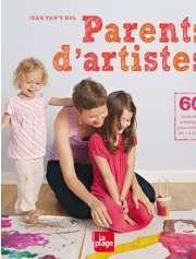 Parents d'artistes de Jean Vant'Hul — 24,95€ — Éditions La Plage