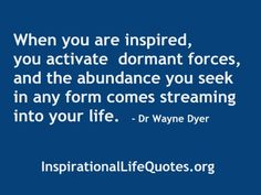 Inspirational Quote From Dr. Wayne Dyer