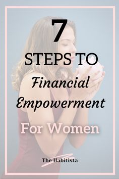 Financial Empowerment is even more important for women than for men. Follow these 7 steps to financial freedom! organize finances | personal finance blog | smart money | financial freedom How To Become Smarter, Life Values, Finance Organization, Finance Blog, Managing Your Money, Money Management, Personal Finance, Saving Money, Organize