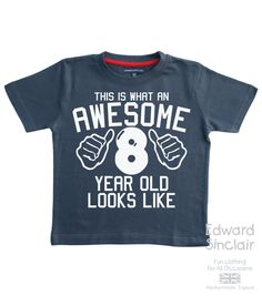 This T-shirt Is A Perfect Birthday Gift For All Those Awesome 8 Year Olds Out There! But Also It Would Be Perfect For Everyday Wear  The design is printed in White onto our Red or Navy t-shirt.  It Is An Original Design From Edward Sinclair. The Design Is Pressed Onto Our 100% Cotton T-Shirt.  Our Tshirts Are 100% Cotton And Are Made To The Highest Standard.  All Tees Are Machine Washable At 40 degrees - Do Not Iron Directly On The Print.  This Great Quality Edward Sinclair T-shirt Is…
