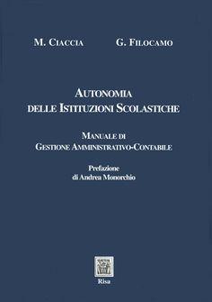 Autonomia scolastica di Ciaccia e Monorchio - Ed. Risa